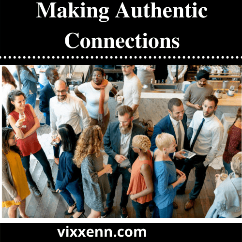 Making Authentic Connections