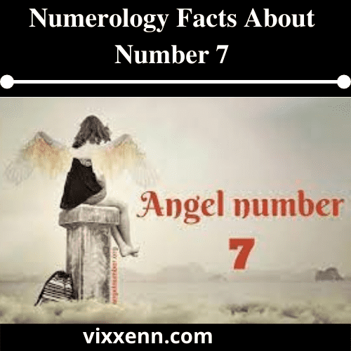 Numerology Facts about Number 7
