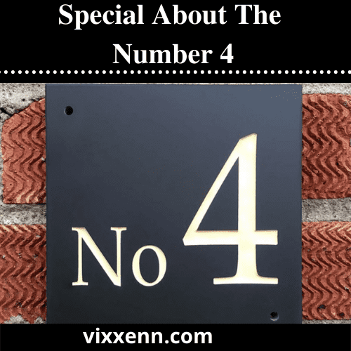 Special About The Number 4