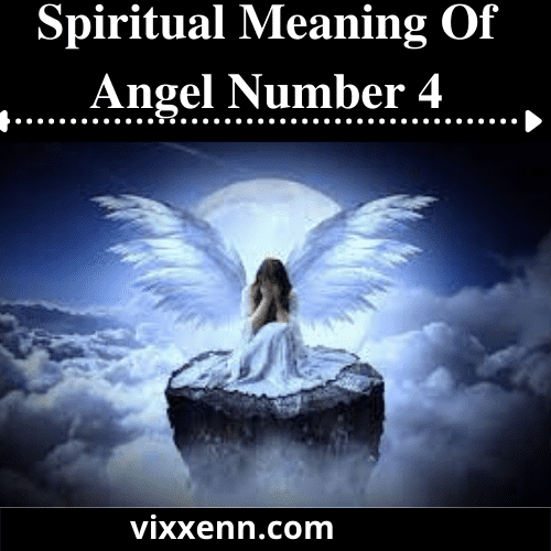 Spiritual Meaning Of Angel Number 4