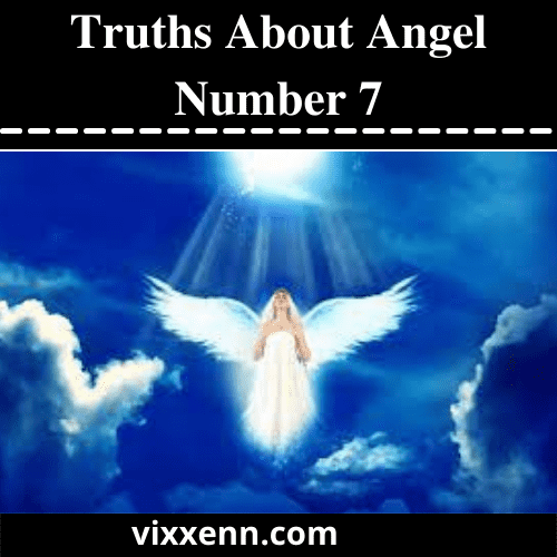 Truths About Angel Number 7