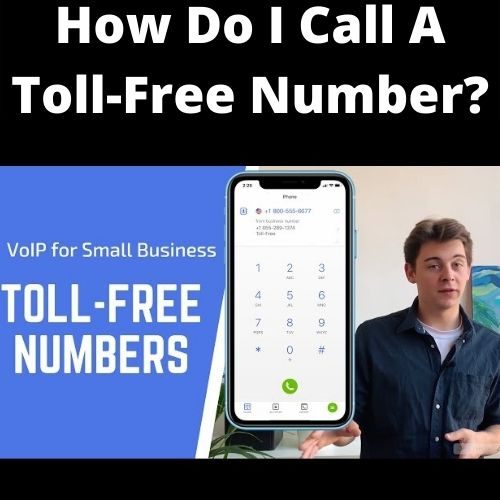 How do i call a toll free number?