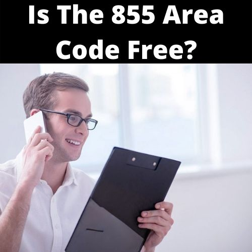 Is the 855 area code?